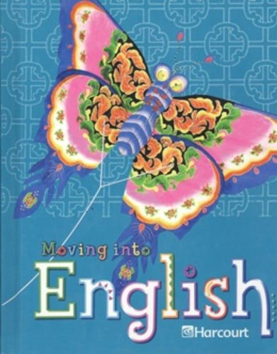 9780153342639: Harcourt School Publishers Moving Into English: Student Edition Grade 4 2005