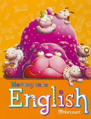 9780153342837: Harcourt School Publishers Moving Into English: Student Edition Grade 1 2005