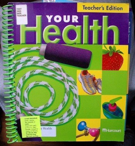 9780153343087: Your Health: Grade 2, Teacher's Edition