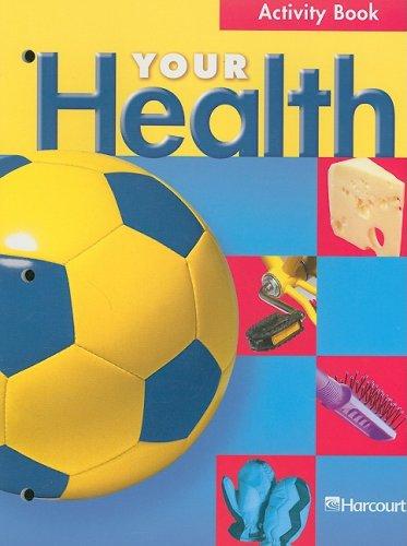 9780153346736: Your Health Activity Book Grade 3