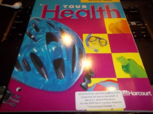 9780153346750: Harcourt School Publishers Your Health: Activity Book Grade 5
