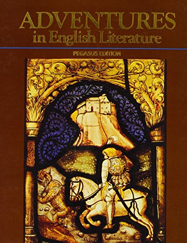 9780153348556: Adventures in English Literature, 1989 (Grade 12) Pegasus Edition