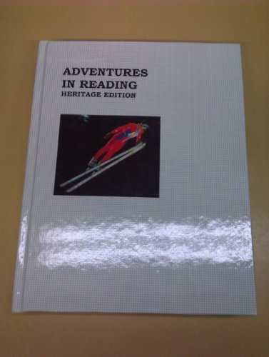 9780153350924: Adventures in Reading: Heritage Edition