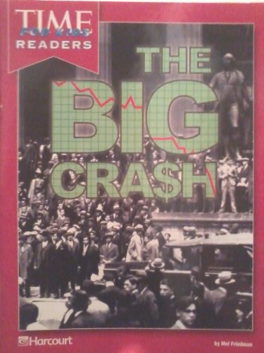 9780153352973: Harcourt School Publishers Horizons: Tfk Rdr C.War-Prst:The Big Crash CIVIL.WAR-PRST:THE BIG CRASH