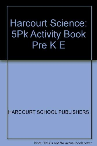 9780153353208: Harcourt Science: Activity Book 5-Pack Pre-K