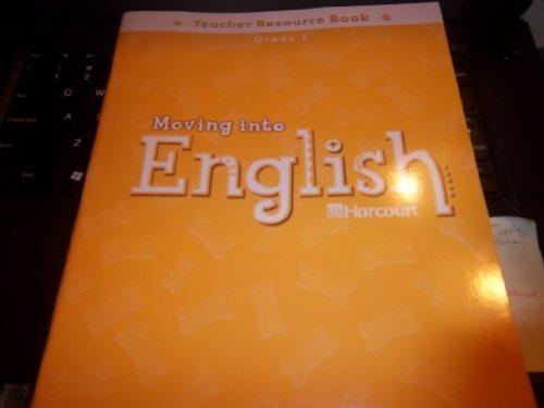 9780153354687: Moving into English: Harcourt Teacher Resource Book Grade 1