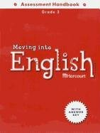 Moving into English: Assessment Handbook, Grade 3 (0153354852) by HARCOURT SCHOOL PUBLISHERS