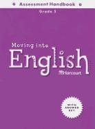 Moving Into English: Assessment Handbook, Grade 5: HARCOURT SCHOOL PUBLISHERS