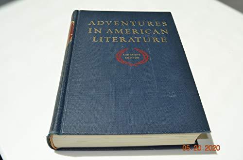 9780153357299: Adventures in American Literature, Laureate Edition