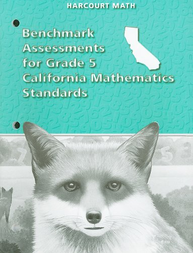 California Harcourt Math Benchmark Assessments for Grade: HSP