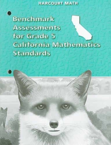 California Harcourt Math Benchmark Assessments for Grade 5 Mathematics Standards: HSP