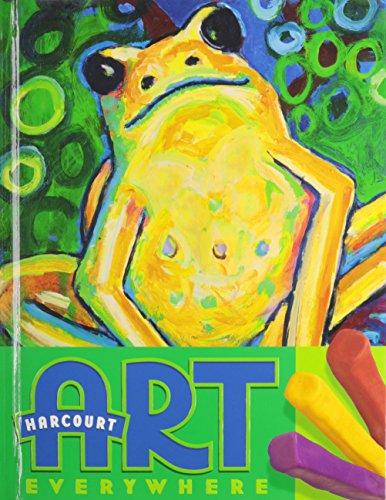 9780153364471: Harcourt School Publishers Art Everywhere: Student Edition Grade 2 2006
