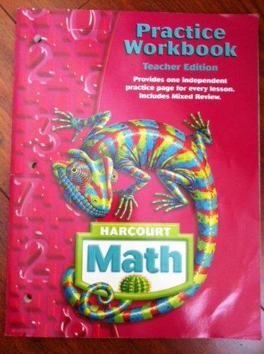 Harcourt Math: Practice Workbook Teacher?s Edition Grade 6: HARCOURT SCHOOL PUBLISHERS