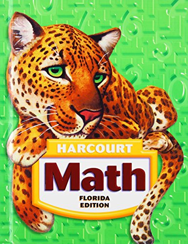 Harcourt School Publishers Math Florida: Student Edition: HARCOURT SCHOOL PUBLISHERS