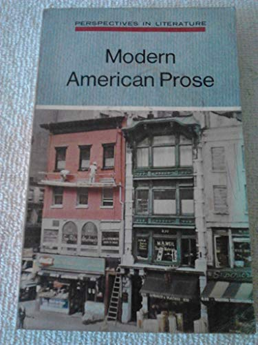 9780153368905: Modern American prose (Perspectives in literature)