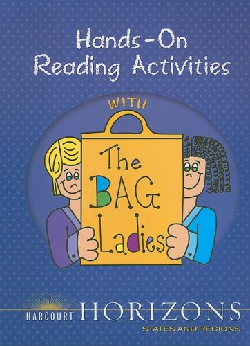 9780153369148: Harcourt Horizons: Hands-On Reading Activities with the Bag Ladies Grade 4 States and Regions