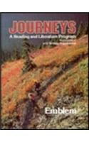 Journeys: A Reading and Literature Program: Emblem Curriculum and Writing - Revised Edition with ...