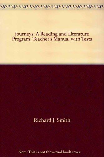 Journeys: A Reading and Literature Program: Teacher's: Richard J. Smith
