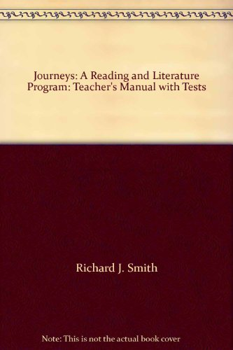 9780153370779: Journeys: A Reading and Literature Program: Teacher's Manual with Tests