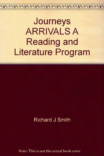 9780153371004: Journeys ARRIVALS A Reading and Literature Program
