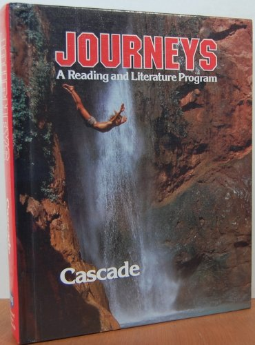 JOURNEYS A READING AND LITERATURE PROGRAM, CASCADE