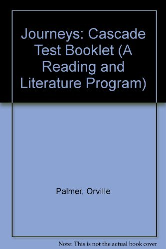 Journeys: Cascade Test Booklet (A Reading and: Palmer, Orville