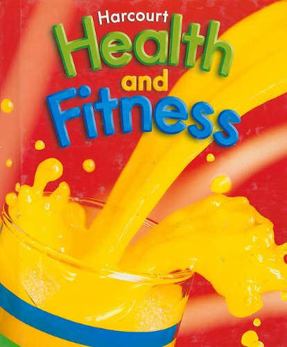 9780153375255: Harcourt Health and Fitness