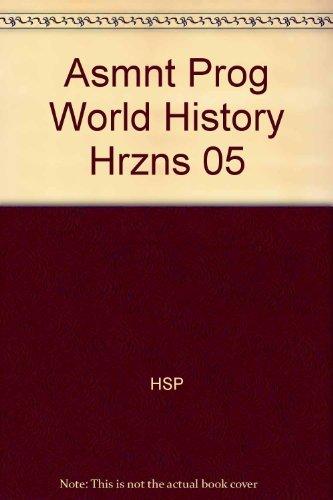 9780153380457: Harcourt Horizons: World History, Assessment Program
