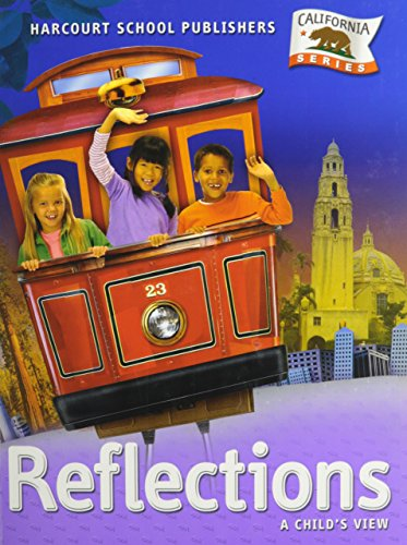 9780153384981: Harcourt School Publishers Reflections California: Student Edition Grade 1 Reflections 2007