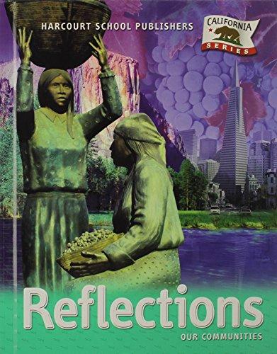 Harcourt School Publishers Reflections California: Student Edition: HARCOURT SCHOOL PUBLISHERS