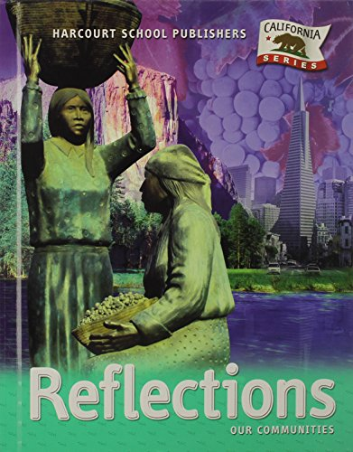 9780153385018: Harcourt School Publishers Reflections California: Student Edition Grade 3 Reflections 2007