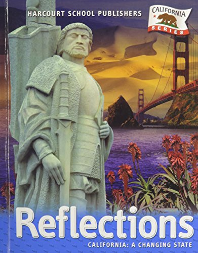 9780153385025: Reflections: California: A Changing State Grade 4