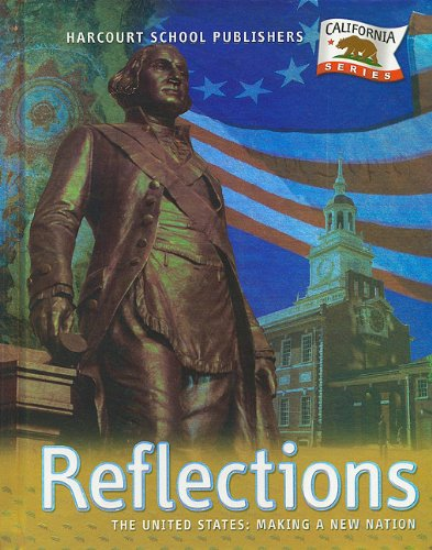 9780153385032: Harcourt School Publishers Reflections California: Student Edition Us:Mkg Nw Ntn Reflections Grade 5 2007