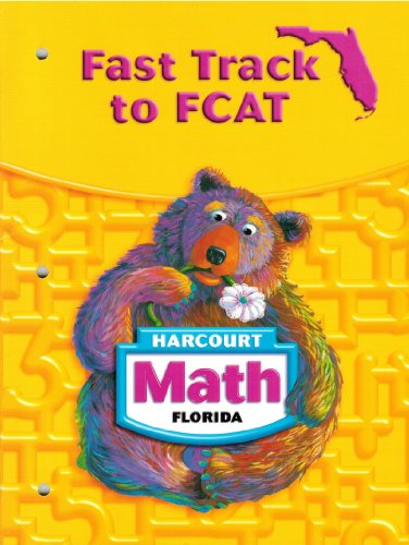 9780153390531: Harcourt School Publishers Math Florida: Student Edition Fast Track to Fcat Grade 1 (Math 04)