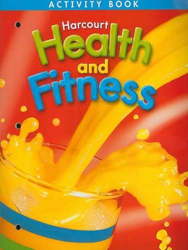 9780153390685: Harcourt Health & Fitness: Activity Book Grade 2