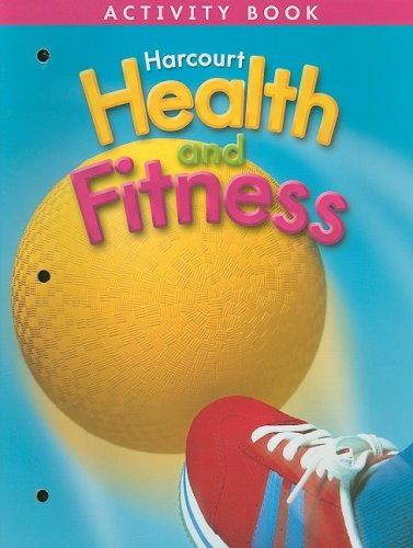 9780153390708: Harcourt Health and Fitness Activity Book, Grade 3