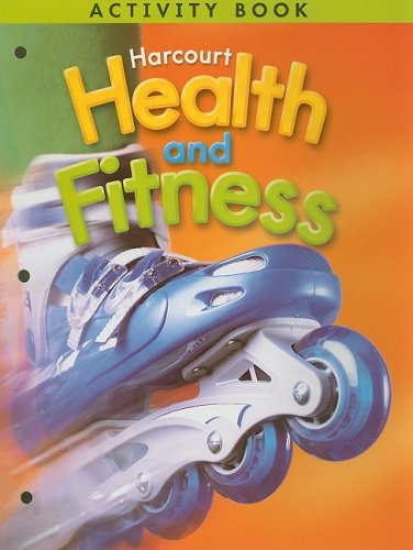 9780153390722: Harcourt Health and Fitness Activity Book, Grade 5