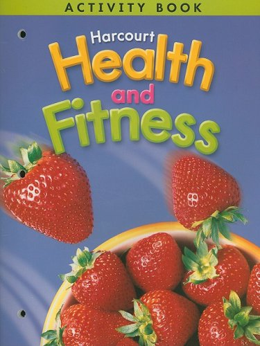9780153390739: Harcourt Health and Fitness Activity Book, Grade 6