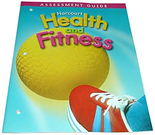 9780153390784: Harcourt Health & Fitness: Assessment Guide Grade 3