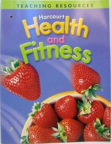 9780153390906: Harcourt Health & Fitness: Teaching Resources Grade 6 2006