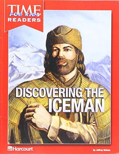 Harcourt School Publishers Reflections California: Tfk Rdr Dscvr Iceman Anc Civ Rflc 07: HARCOURT ...