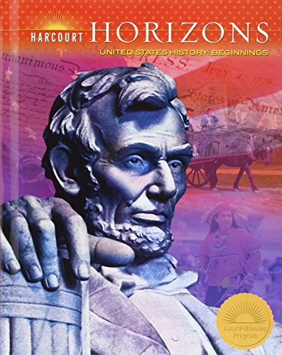 9780153396205: Harcourt School Publishers Horizons: Student Edition Us History: Beginnings 2005 (Horizons 05)