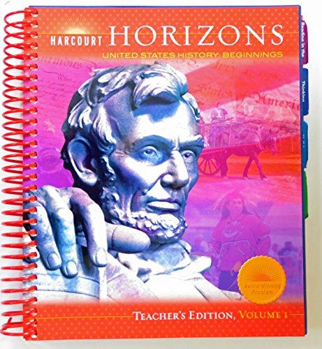9780153396342: Harcourt School Publishers Horizons: Teacher's Edition VoLevel 1 Us Hist:Beginnings 2005