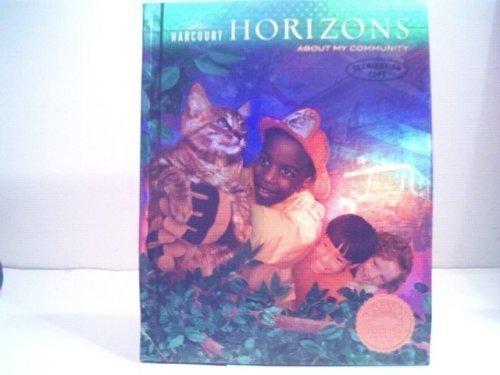 9780153396588: Harcourt Horizons: About My Community (Grade 2)