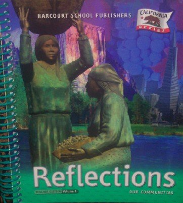 Reflections Our Communities-Teacher Edition Volume 1