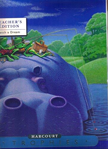 9780153397370: Harcourt School Publishers Trophies: Teacher's Edition  Level l 1-2(Catch/Dream)Grade 1 2005
