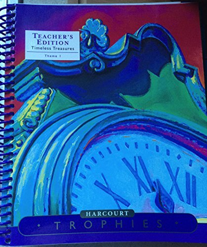 9780153397707: Timeless Treasures, Theme 1: Personal Best, Teacher's Edition (Harcourt Trophies, A Harcourt Reading