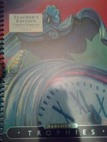 9780153397745: Timeless Treasures, Grade 6, Theme 5: Expanding Worlds, Teacher's Edition (Harcourt Trophies: A Harcourt Reading / Language Arts Program)