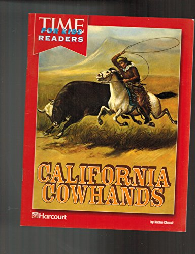 9780153398261: Harcourt School Publishers Reflections California: Time for Kids Reader Grade 4 Cowhands