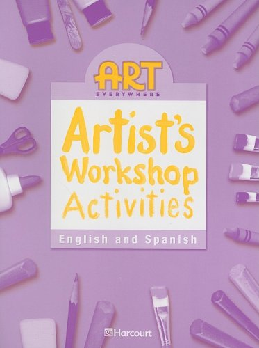 9780153399015: Harcourt School Publishers Art Everywhere: English/Spanish Workshop Activity Book Grade 3